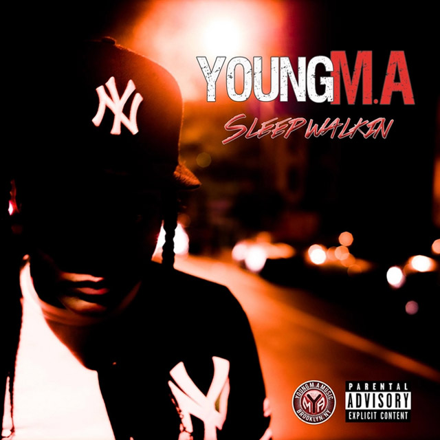 Young MA - Sleep walkin mixtape album cover