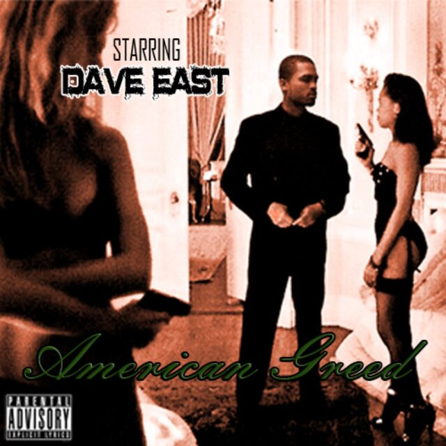 dave-east-american-greed-2012