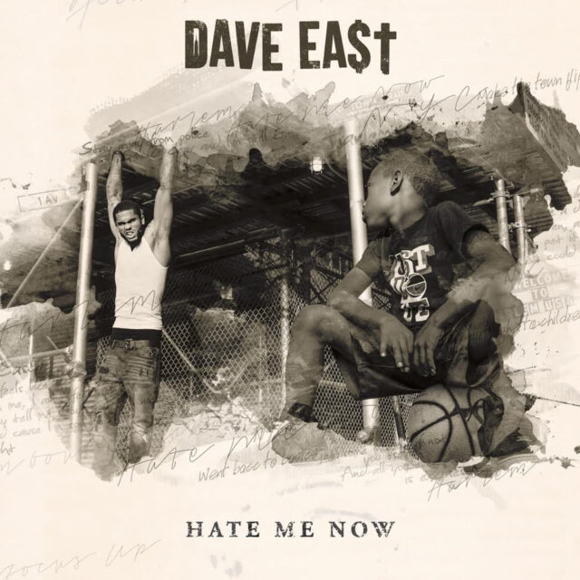 dave-east-hate-me-now-2015