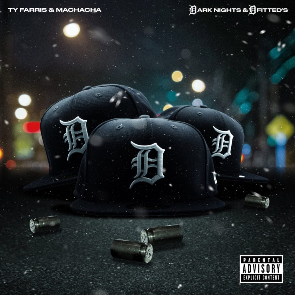 Ty Farris & Machacha - Dark Nights And D Fitted's