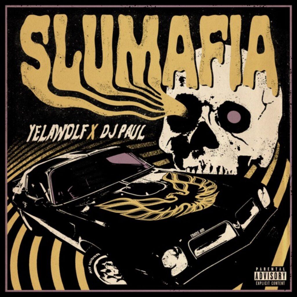 Yelawolf & Dj Paul - Slumafia Album review